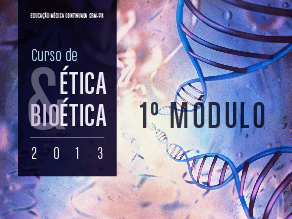 1º Módulo Ética & Bioética