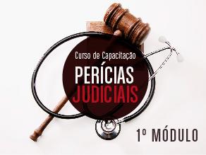 Curso sobre perícias judiciais: 1º módulo