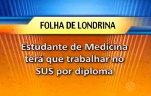 Jornal da Massa: SUS por diploma médico