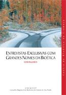 Entrevistas Exclusivas com Grandes Nomes da Bioética (estrangeiros)