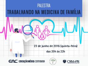 Palestra: Trabalhando na Medicina de Família