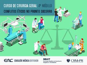 Cir. Geral - 4º Módulo: Conflitos éticos no PS