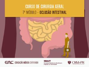 Cir. Geral - 7º Módulo: Oclusão intestinal