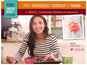 Emerg. Cirúrgicas e Trauma - 4º módulo: Complicações intestinais pós operatórias