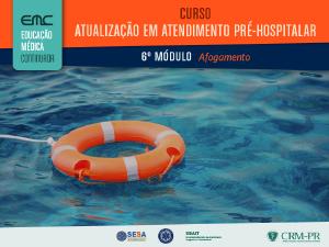 Atualização em Atendimento Pré-Hospitalar - 6º módulo
