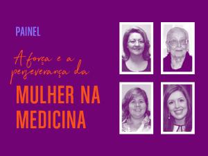 Conquistas na Medicina exaltadas em evento comemorativo do Dia da Mulher