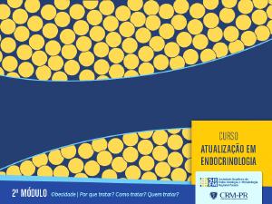 Atualização em Endocrinologia - 2º módulo: Obesidade