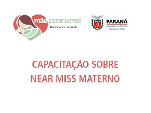 Capacitação Near Miss Materno