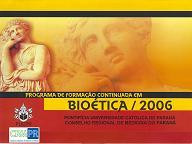Programa de Formação Continuada em Bioética - CRM/PUC