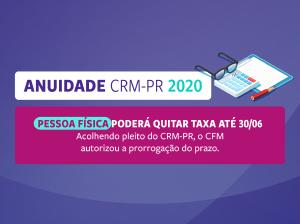 CFM acolhe pleito do CRM-PR e autoriza pagamento de anuidade Pessoa Física até 30 de junho