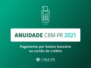Anuidade CRM-PR 2021 pode ser paga com cartão de crédito ou via boleto bancário