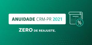 Anuidade CRM-PR 2021 para Pessoa Jurídica tem vencimento no dia 31 de janeiro
