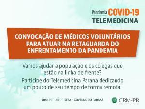Médicos paranaenses conclamados a prestar atendimento voluntário remoto durante a pandemia