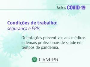 Orientações preventivas aos médicos para segurança no trabalho devido à pandemia