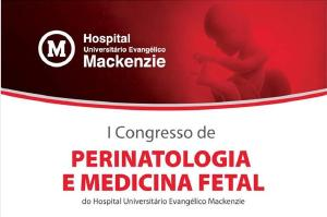 Curitiba recebe I Congresso de Perinatologia e Medicina Fetal