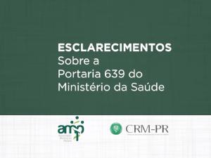 AMP e CRM-PR emitem nota com esclarecimentos sobre a Portaria 639 do Ministério da Saúde