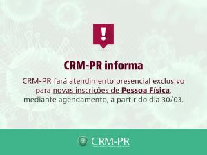 CRM-PR fará atendimento presencial exclusivo para novas inscrições de Pessoa Física