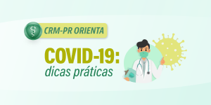 CRM-PR lança série de vídeos com orientações para o manejo da Covid-19
