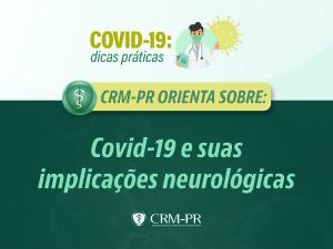 Covid-19 e suas implicações neurológicas