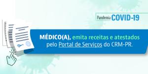 Médicos paranaenses poderão emitir receitas e atestados pelo Portal de Serviços do CRM-PR