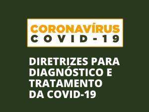 MS publica guia com evidências científicas sobre diagnóstico e tratamento para coronavírus