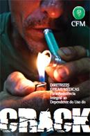 Diretrizes gerais médicas para assistência integral ao dependente do uso de crack (2011)