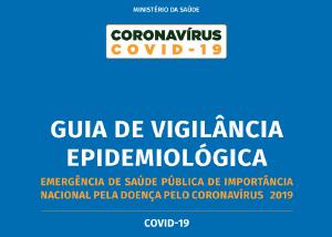 Ministério da Saúde atualiza Guia de Vigilância Epidemiológica Covid-19