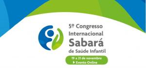 5º Congresso Internacional Sabará de Saúde Infantil será realizado de 19 a 21 de novembro