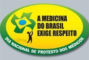 Médicos fazem ato público para chamar a atenção para a grave situação da saúde pública brasileira