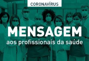 Mensagem do Presidente do TJPR aos médicos e demais profissionais de saúde