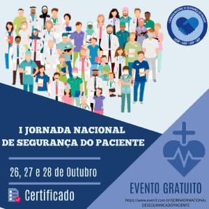 I JORNADA NACIONAL DE SEGURANÇA DO PACIENTE