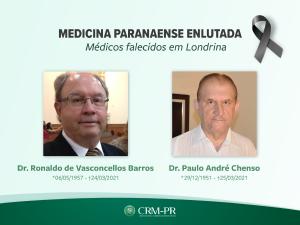 Pesar: Drs. Ronaldo Dobner de Vasconcellos Barros e Paulo André Chenso, de Londrina