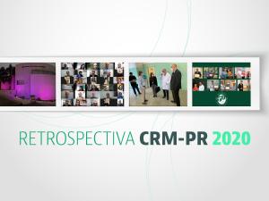 Retrospectiva: CRM-PR acelera inovações diante da pandemia em prol do médico e da sociedade