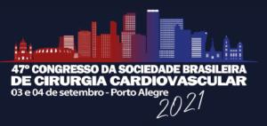 47º CONGRESSO DA SOCIEDADE BRASILEIRA DE CIRURGIA CARDIOVASCULAR