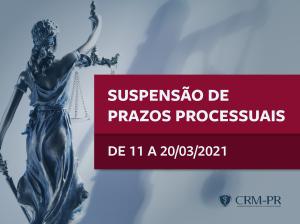 CRM-PR comunica suspensão de prazos processuais de 11 a 20 de março de 2021