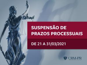 CRM-PR comunica suspensão de prazos processuais de 21 a 31 de março de 2021