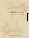 Jaculatórias lançamento 2009
