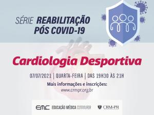 Reabilitação pós Covid-19: Cardiologia Desportiva